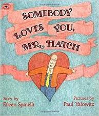 Somebody Loves You Mr. Hatch (1)